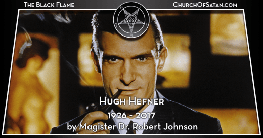 "In Memoriam: Hugh Hefner (1926-2017)He said it best, ""The major civilizing force in the world is not religion, it is sex."" And for 91 years no one lived that philosophy better than Playboy magazine founder, exemplary rake, epicurean and de facto..."
