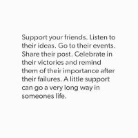 'A Little Support Can Go A Very Long Way In Someone's Life'