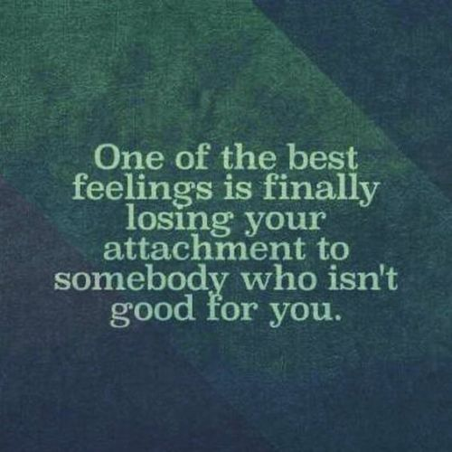 Best Feelings Is finally losing your attachment to somebody. Funny Pictures Funny Quotes Funny Memes