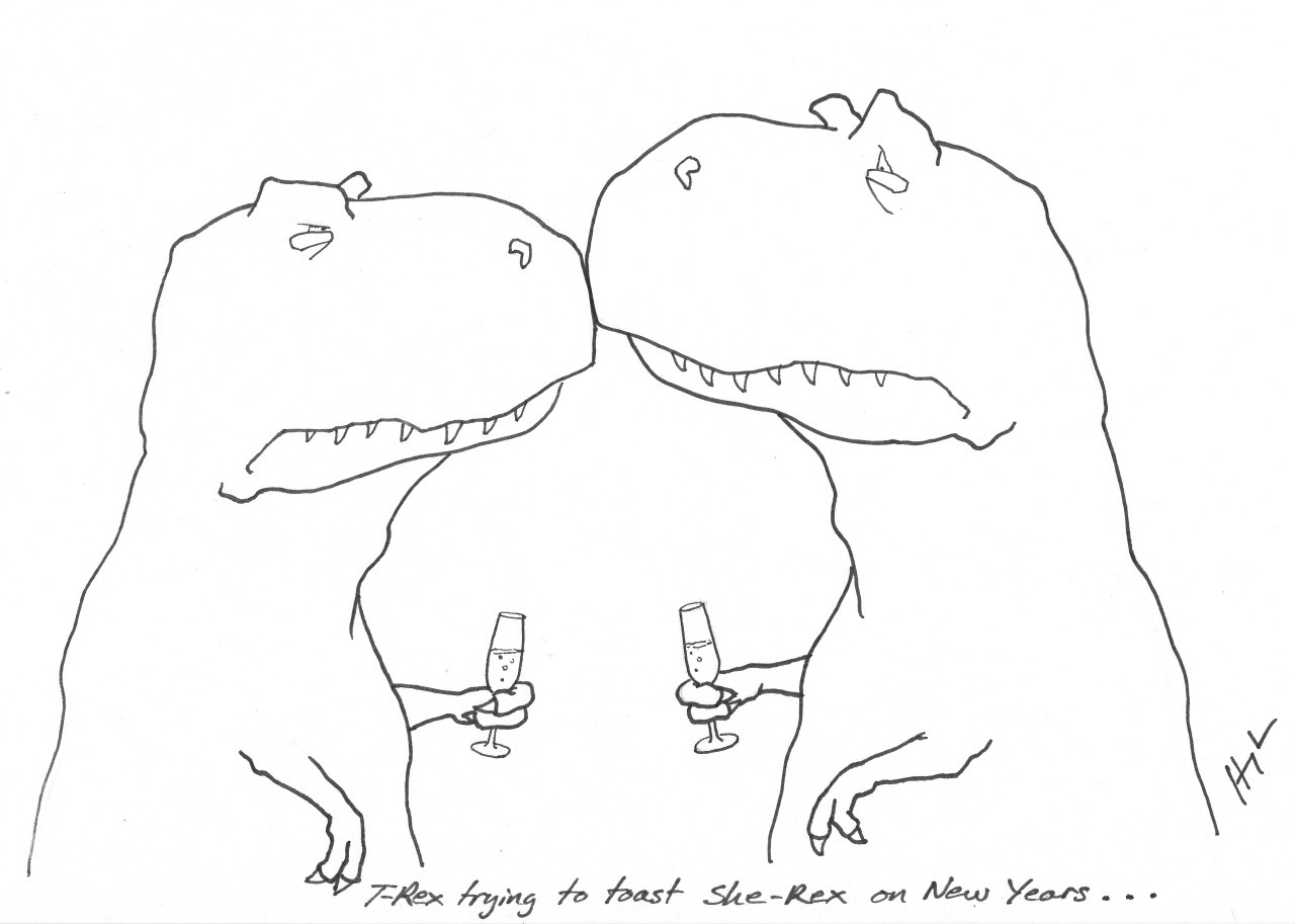 T-Rex trying to toast She-Rex on New Years… Happy New Year!!!