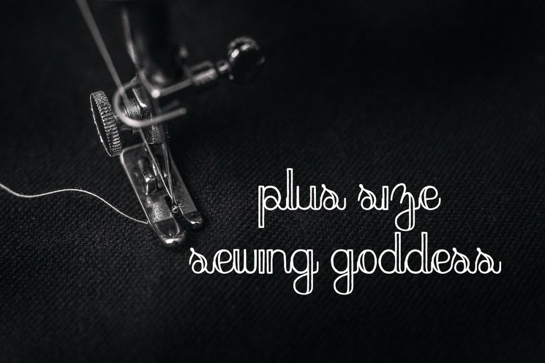 plus size sewing goddess