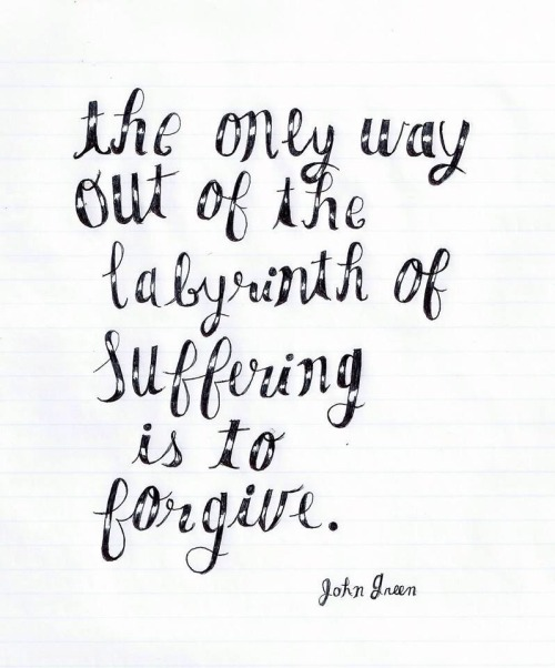 the only way out of the labyrinth of suffering is to