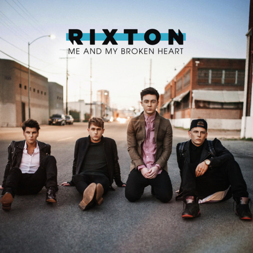 Rixton – Me And My Broken Heart