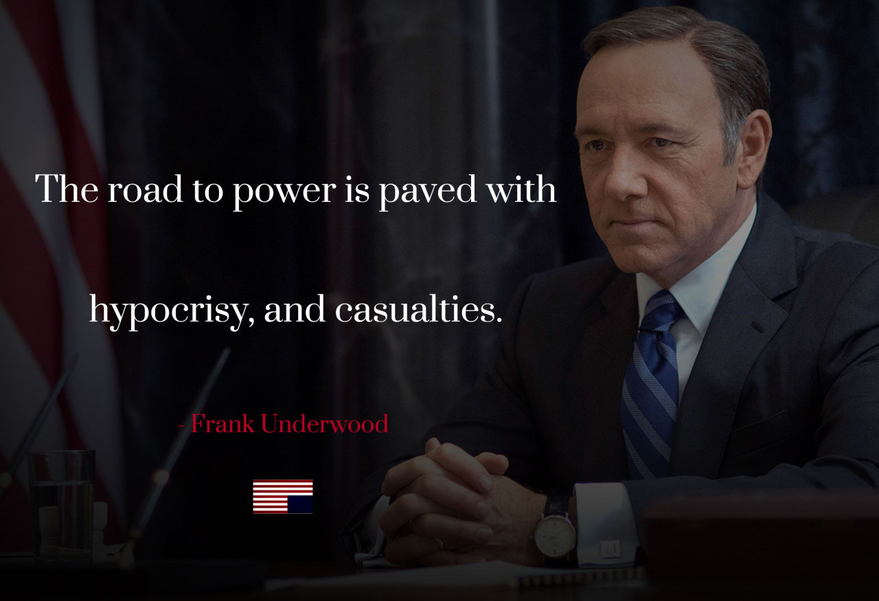 Frank Underwood Quotes Wallpaper House Of Cards Quotes