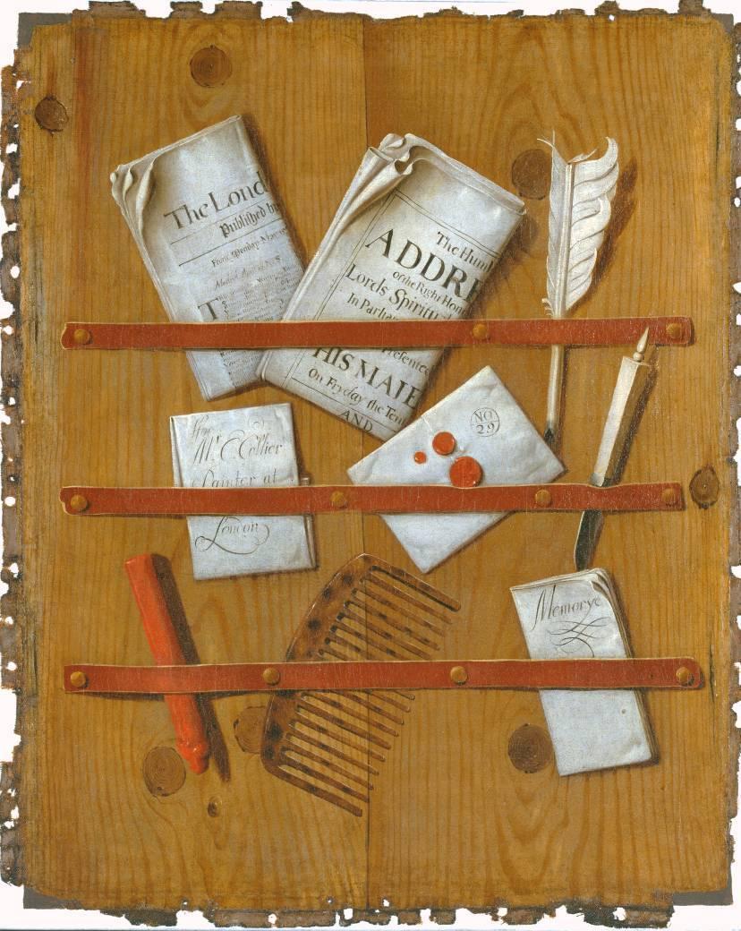 """Edward Collier – """"Trampantojo con periódicos, cartas y elementos de escritura sobre un tablero de madera"""" (h. 1699, óleo sobre lienzo, 58 x 46 cm, Tate Gallery, Londres) Durante el siglo XVII, se puso de moda entre la gente """"bien"""" coleccionar cuadros..."""