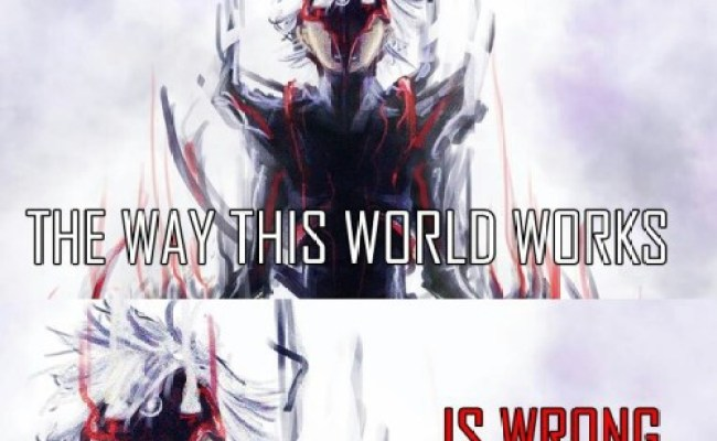 Tokyo Ghoul Quote On Tumblr