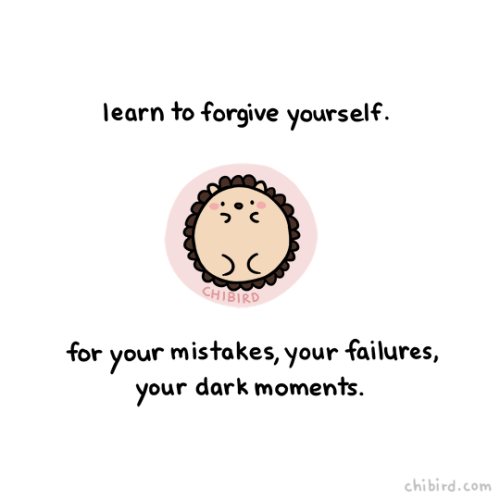 We've all made mistakes, and had failures we just can't forget, and done things that really aren't the best. Don't let these constantly drag you down and burden you. It's really important to forgive yourself for your past and move forward a little...