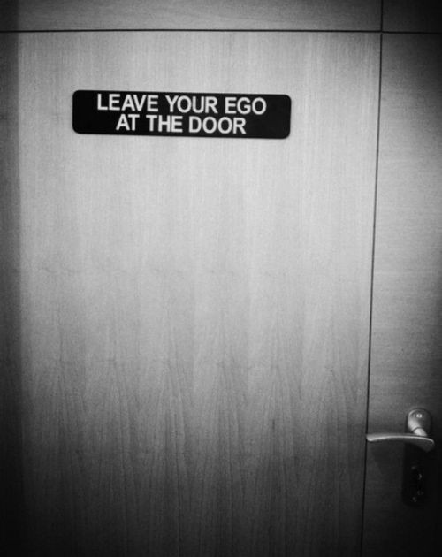 Image result for leave your ego at the door