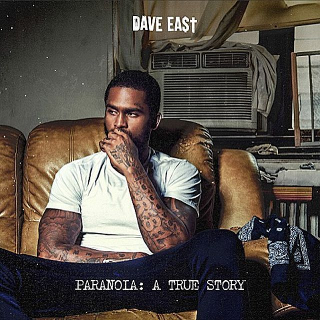 "Listen to Dave East's ""Paranoia : A True Story"" Album"