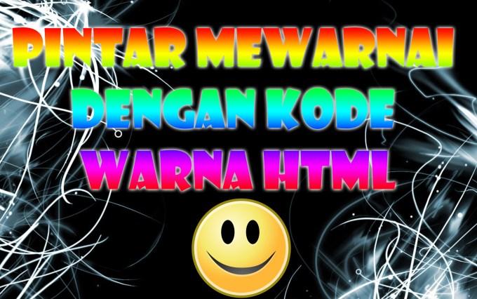 Pintar Mewarnai Dengan Kode Warna HTML