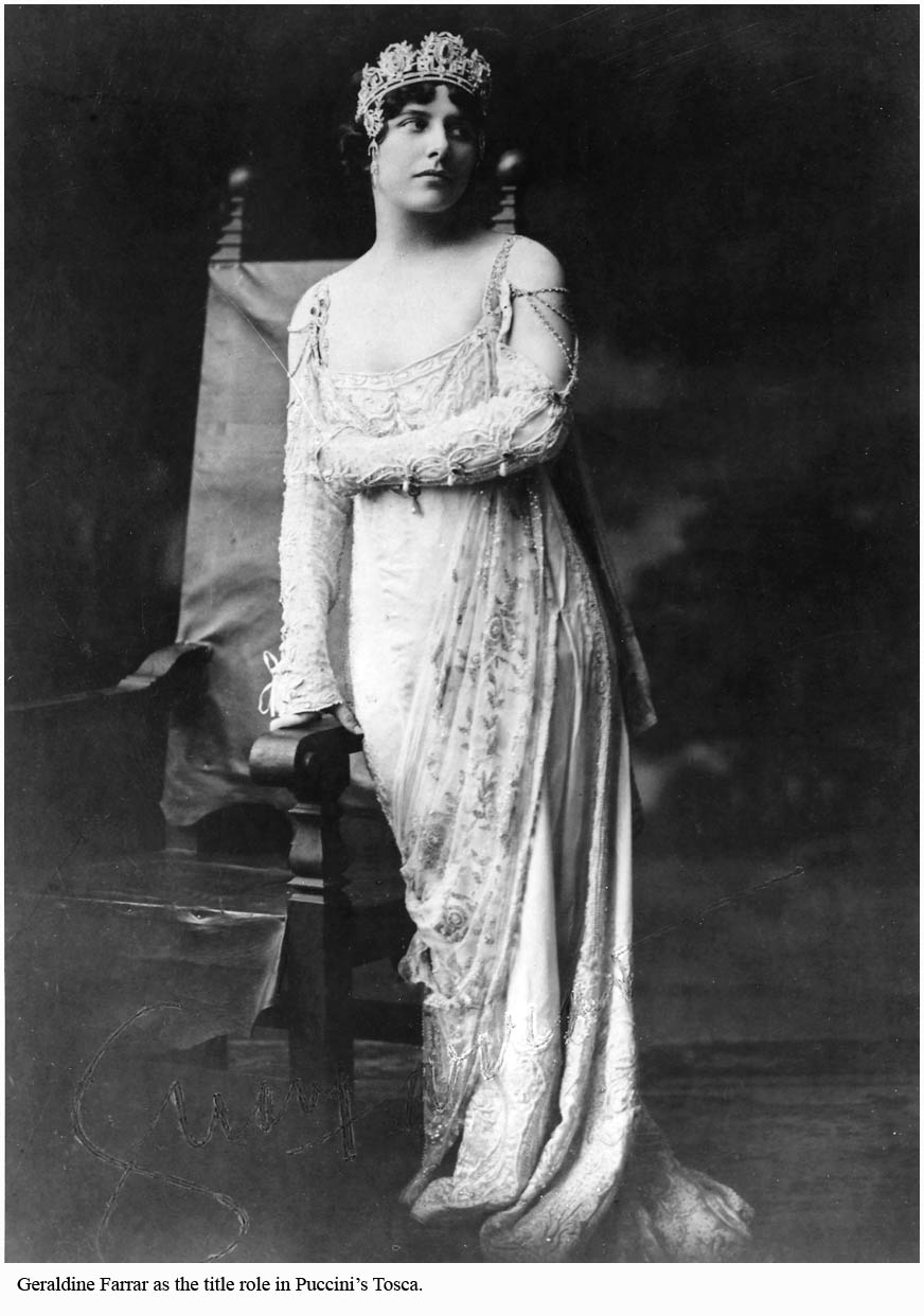 Geraldine Farrar as Tosca at the Met, 1909