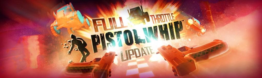pistol whip update