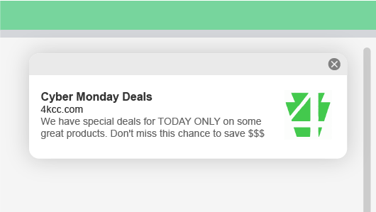 Example of 4KCC web push notification for Cyber Monday deals