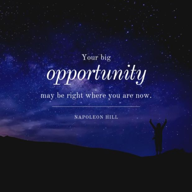 Quotes To Motivate You To Seize Opportunities