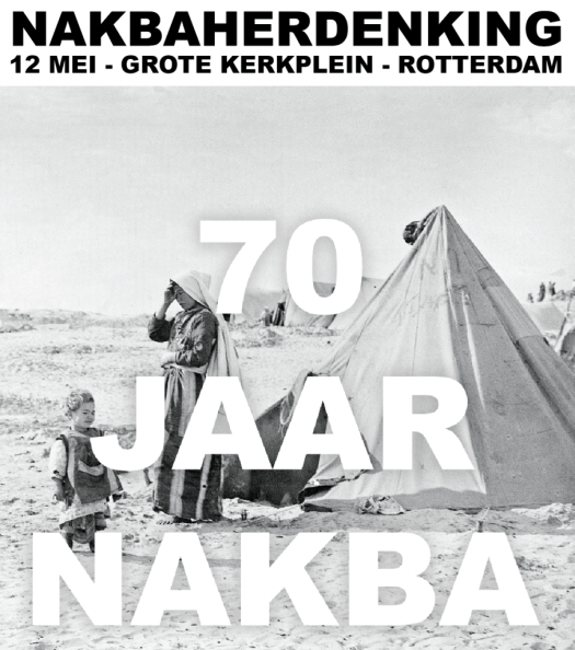 70 Jaar Nakba - herdenking in Rotterdam op 12 mei 2018