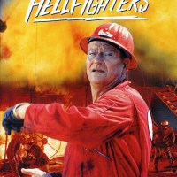 Hellfighters - Uomini d'amianto contro l'inferno.