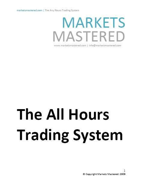 The All Hours Trading System and SP Evening Trading System