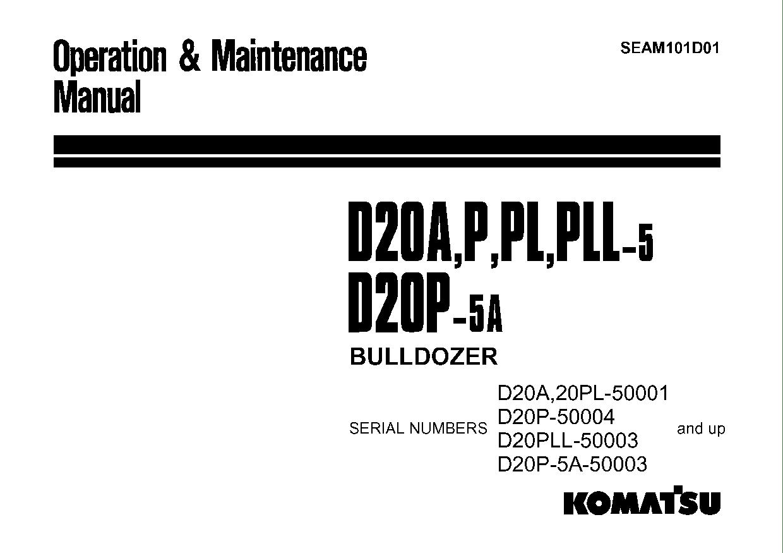 Komatsu D20A-5 Operation and Maintenance Manual
