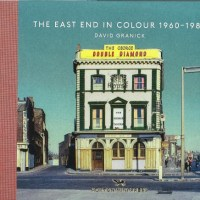 The East End in captivating colour