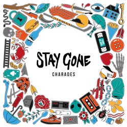 Stay Gone - Charades