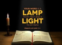Psalm 119:105 (ESV) Your word is a lamp to my feet ...