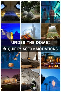 Under Dome 6 Quirky Accommodations