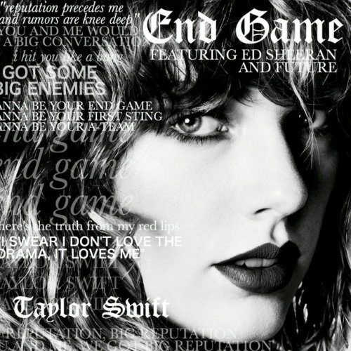 Taylor Swift - End Game ft. Ed Sheeran, Future Artwork