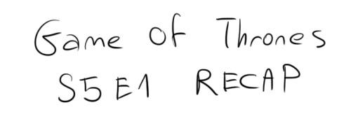 game of thrones season 5 on Tumblr