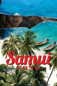 ไม่มีสมุยสำหรับเธอ (2017) Samui Song