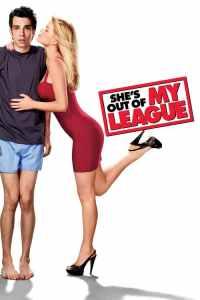 หนุ่มทะเล้นเล่นของสูง (2010) She's Out of My League
