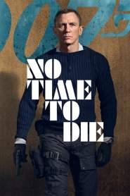 เจมส์ บอนด์ 007 ภาค 26: พยัคฆ์ร้ายฝ่าเวลามรณะ (2020) No Time To Die