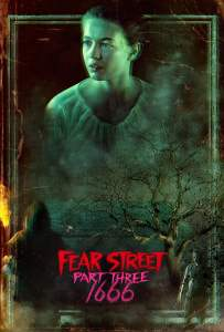 ถนนอาถรรพ์ ภาค 3: 1666 (2021) Fear Street 3