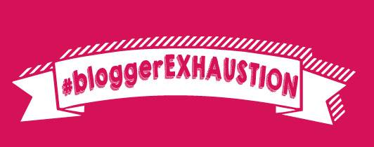 blogger-exhaustion