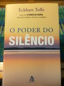 O Poder do Silêncio - Eckhart Tolle - 7 Cantos do Mundo