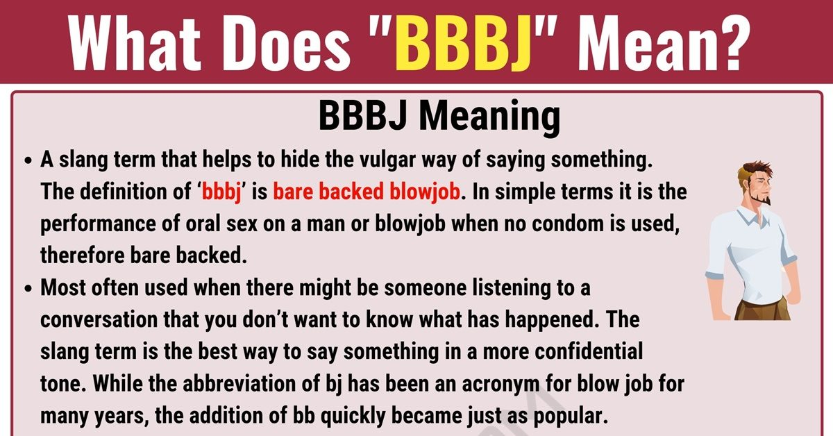 BBBJ Meaning: What Does BBBJ Mean and Stand for? - 7 E S L