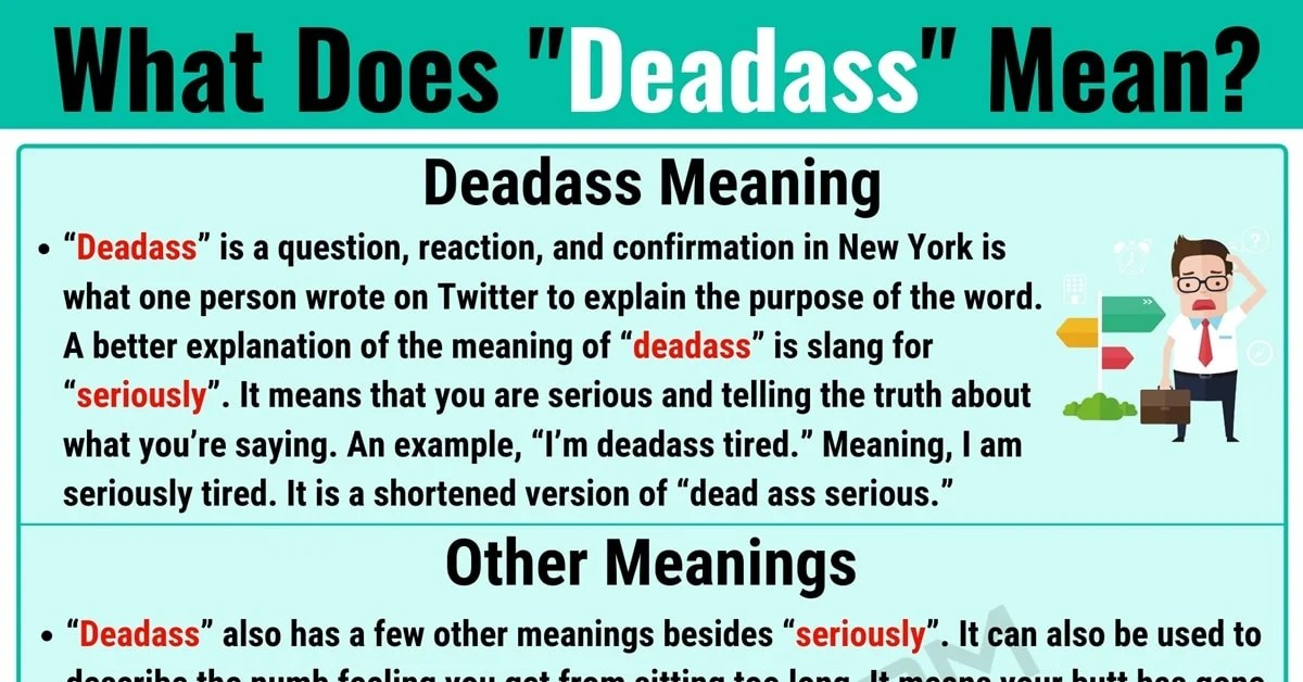 Deadass Meaning: What Does Deadass Mean? With Helpful Examples - 7 E S L