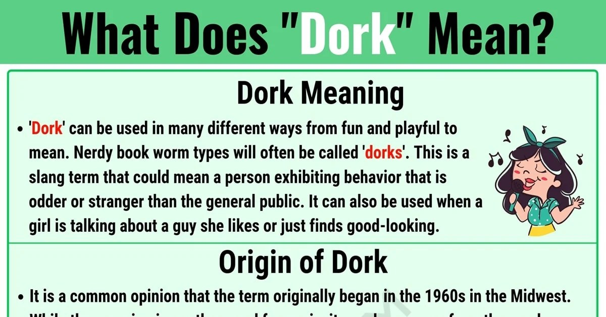 Dork Meaning: What Does Dork Mean? with Useful Examples • 7ESL