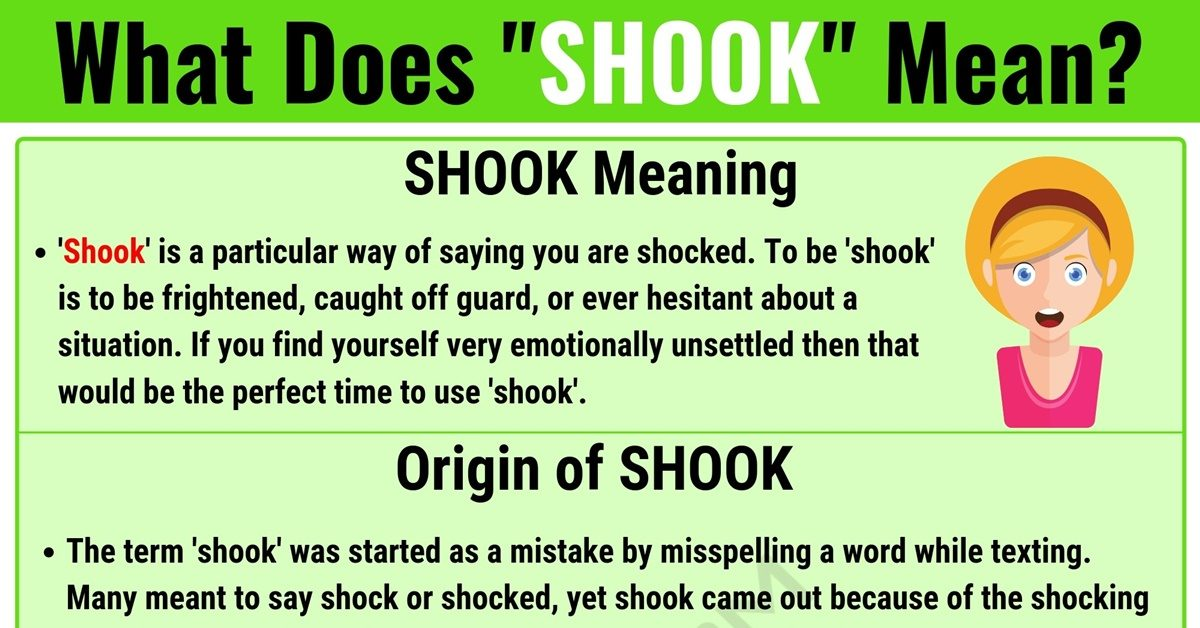 Shook Meaning: What Does Shook Mean? With Useful Examples - 7 E S L