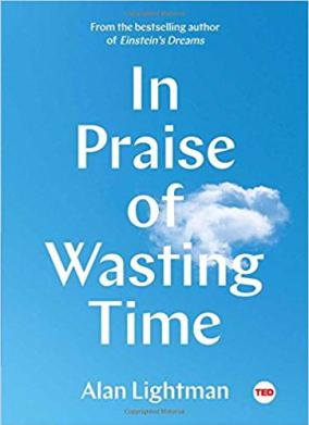 In Praise of Wasting Time.jpg