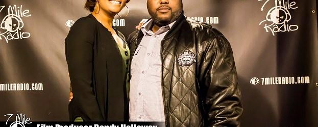 Detroit's Own Film Producer Randy Holloway