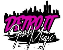 Detroit Girl Magic – Episode 1