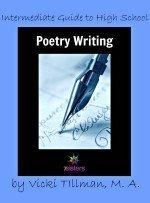 Intermediate Guide to High School Poetry Writing from 7 Sisters Homeschool