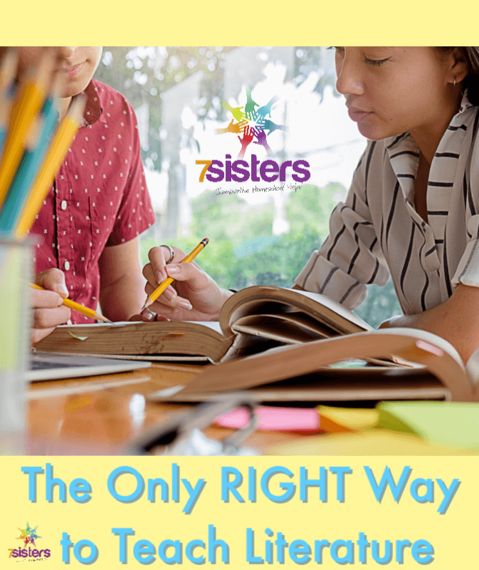The Only RIGHT Way to Teach Literature. Want to help your teens understand the literature they are reading? Here are some tips that might surprise you. #7SistersHomeschool #HomeschoolHighSchool #HomeschoolEnglish #HomeschoolLiterature #HomeschoolLanguageArts