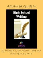High School Writing Bundle 3: Advanced Guide to High School Writing second edition