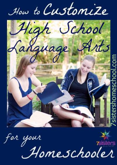 How to Customize High School Language Arts for Your Homeschooler 7SistersHomeschool.com There's not ONE right way to handle English, so make it work for your teen.