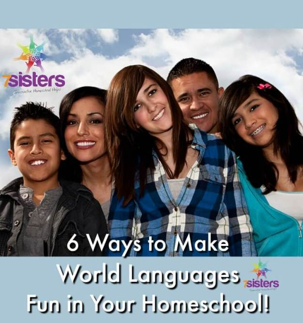 6 Ways to Make World Languages Fun in Your Homeschool!