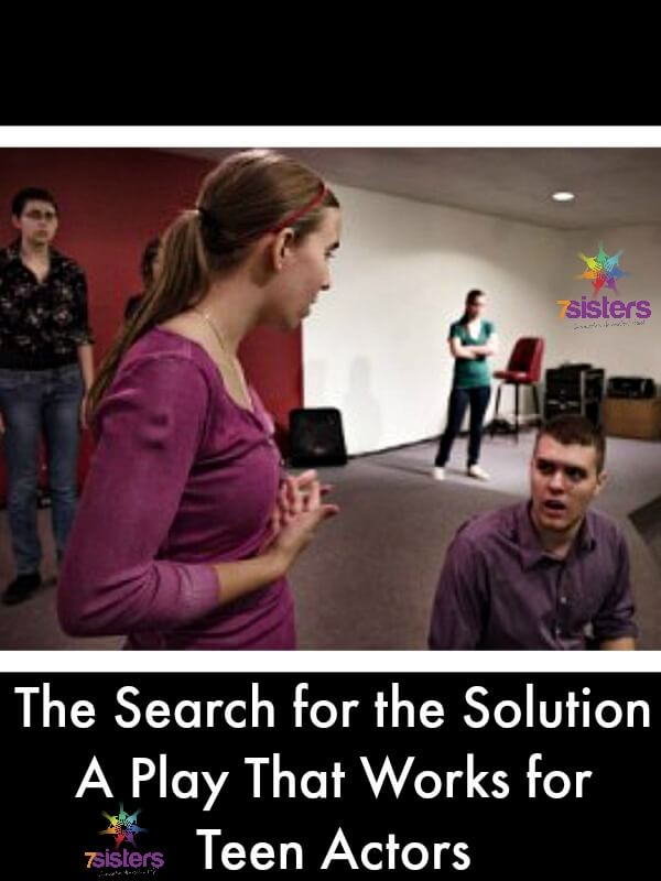 The Search for the Solution - A Play That Works for Teen Actors