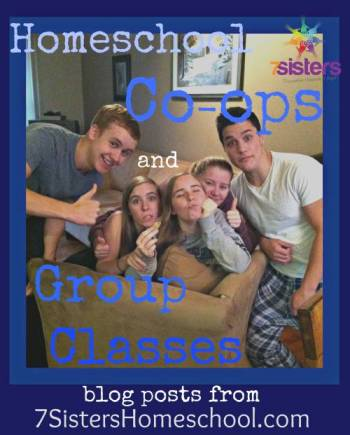 Homeschool Community: blog posts about Co-ops and Group Classes from 7SistersHomeschool.com