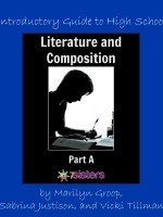 7 Sisters Homeschool Literature and Composition Part A