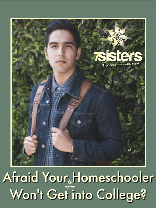 Afraid Your Homeschooler Won't Get into College?